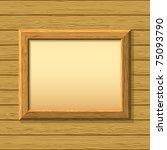 vector empty wooden frameworks... | Shutterstock .eps vector #75093790