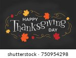 hand lettering thanksgiving day.... | Shutterstock .eps vector #750954298