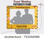 photobooth frame travel wedding ... | Shutterstock .eps vector #751046980