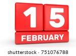 february 15. calendar on white... | Shutterstock . vector #751076788