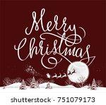 santa. merry christmas.   Shutterstock .eps vector #751079173