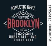 new york  brooklyn typography... | Shutterstock .eps vector #751092163