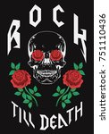 rock till death type fashion... | Shutterstock .eps vector #751110436