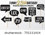 set of funny twenty five... | Shutterstock .eps vector #751111414