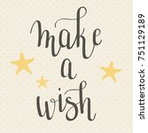 """make a wish"" hand lettering... 