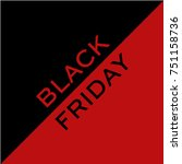 black friday. sale | Shutterstock .eps vector #751158736