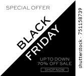 black friday. sale | Shutterstock .eps vector #751158739