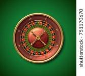 las vegas casino roulette wheel ...   Shutterstock . vector #751170670