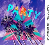 beach party style. poster ... | Shutterstock . vector #751202998