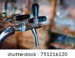 beer tap in restaurant lager... | Shutterstock . vector #751216120