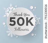 thank you 50k followers design... | Shutterstock .eps vector #751230016