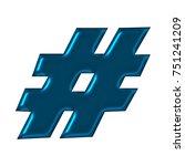 neon blue metallic hashtag... | Shutterstock . vector #751241209