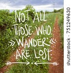 Small photo of Inspirational motivational travel adventure quote concept