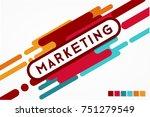 marketing word creative design...   Shutterstock . vector #751279549