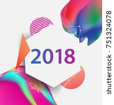 new year 2018. colorful design. ... | Shutterstock .eps vector #751324078