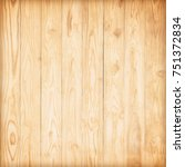 wooden wall background or... | Shutterstock . vector #751372834