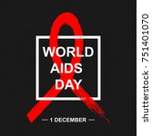 world aids day background with... | Shutterstock .eps vector #751401070