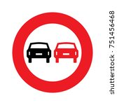 road sign. prohibitory sign. no ... | Shutterstock .eps vector #751456468