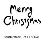 merry chrismas lettering  merry ... | Shutterstock .eps vector #751473160