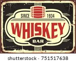 whiskey bar vintage tin sign.... | Shutterstock .eps vector #751517638