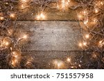 christmas lights  background... | Shutterstock . vector #751557958