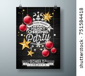 vector merry christmas party... | Shutterstock .eps vector #751584418