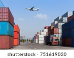 cargo containers and truck with ... | Shutterstock . vector #751619020
