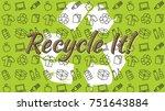recycle it vector illustration. ... | Shutterstock .eps vector #751643884