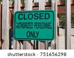 green sign reading closed... | Shutterstock . vector #751656298