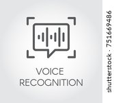 voice recognition line icon.... | Shutterstock .eps vector #751669486