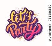 let's party banner. vector... | Shutterstock .eps vector #751686850