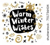 warm winter wishes happy new... | Shutterstock .eps vector #751736434