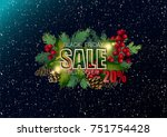 black friday sale. holly leaves ... | Shutterstock .eps vector #751754428