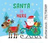 santa is here | Shutterstock .eps vector #751758589