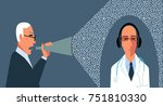 patient with a bullhorn...   Shutterstock .eps vector #751810330