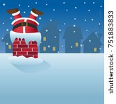 santa claus stuck in the... | Shutterstock .eps vector #751883833