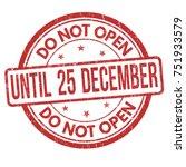 Do Not Open Until 25 December...