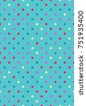 seamless polka dot pattern with ...   Shutterstock .eps vector #751935400