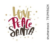 christmas quote love peace...   Shutterstock .eps vector #751945624