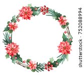 christmas wreath with flowers ... | Shutterstock . vector #752088994