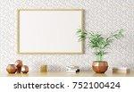 blank mock up poster frame on... | Shutterstock . vector #752100424