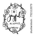 hand lettering in joyful always ... | Shutterstock .eps vector #752112073