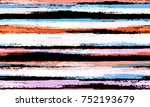 hand drawn stripes in... | Shutterstock .eps vector #752193679
