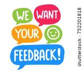we want your feedback  vector... | Shutterstock .eps vector #752201818
