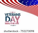 veterans day  veterans day is... | Shutterstock .eps vector #752273098