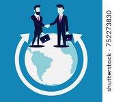 global cooperation. businessmen ... | Shutterstock .eps vector #752273830