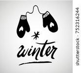winter handlettering...   Shutterstock .eps vector #752316244