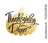 thanksgiving dinner greeting... | Shutterstock .eps vector #752323930