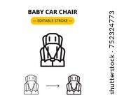 baby car chair modern linear... | Shutterstock .eps vector #752324773