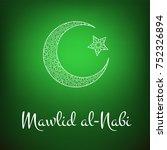 mawlid al nabi. translation ... | Shutterstock . vector #752326894